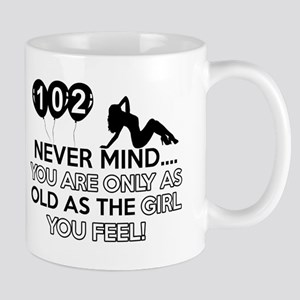 102th year old birthday designs Mug